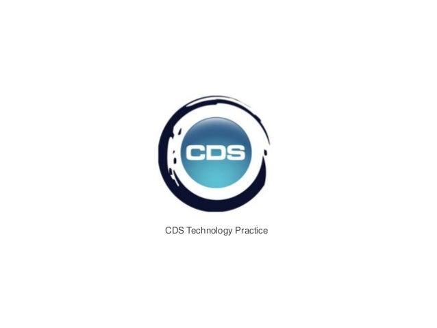 CDS Technology Practice