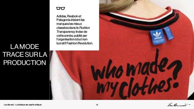 Leo Burnett / La fabrique des esprits critiques Adidas, Reebok et Patagonia étaient les marques les mieux classées dans le...
