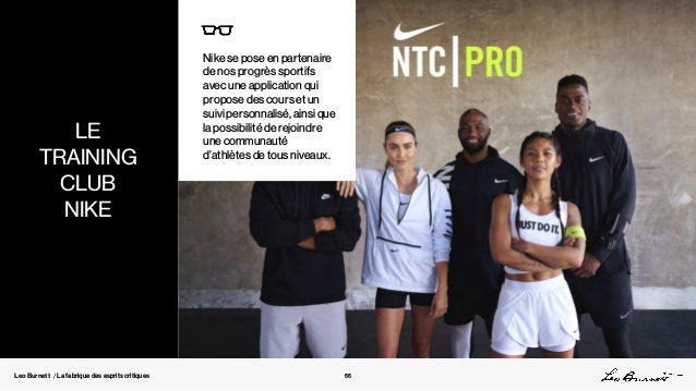 Leo Burnett / La fabrique des esprits critiques Nike se pose en partenaire de nos progrès sportifs avec une application qu...