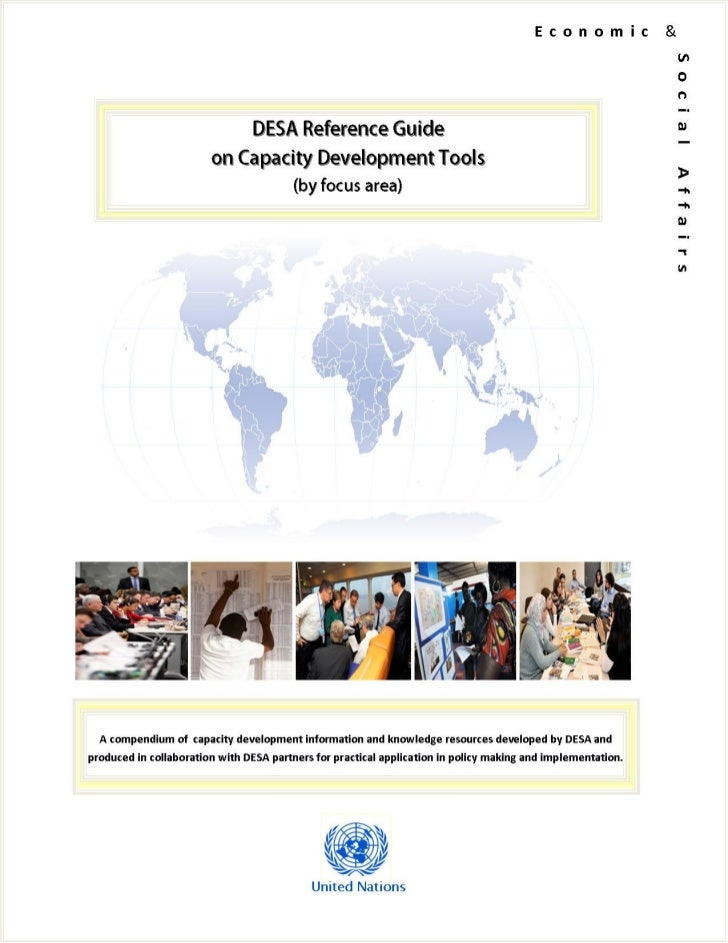 An introduction to the Guide    DESA's operational work is aimed at developing capacities of developing countries totransl...