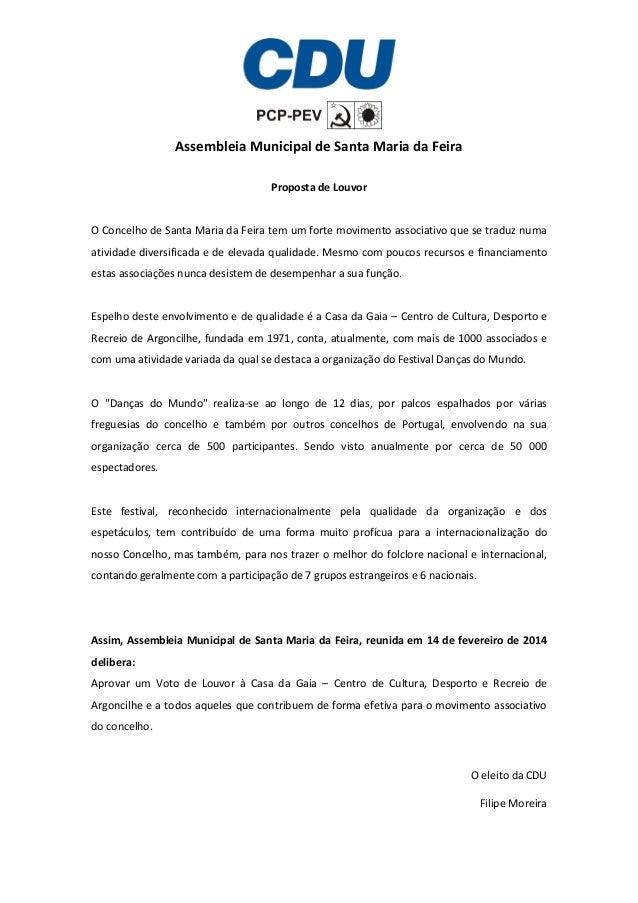 Assembleia Municipal de Santa Maria da Feira Proposta de Louvor  O Concelho de Santa Maria da Feira tem um forte movimento...