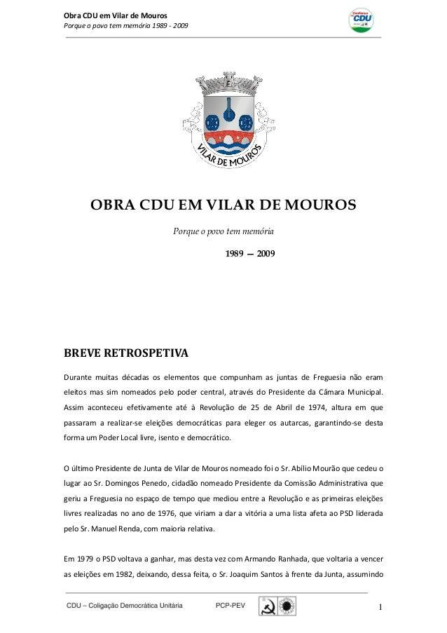 Obra CDU em Vilar de MourosPorque o povo tem memória 1989 - 20091OBRA CDU EM VILAR DE MOUROSPorque o povo tem memória1989 ...