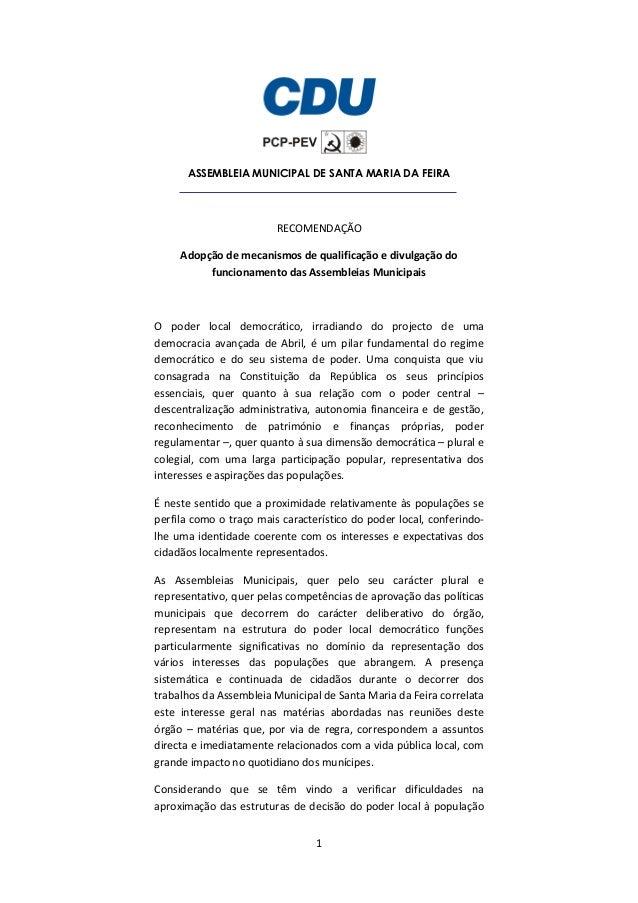 1 ASSEMBLEIA MUNICIPAL DE SANTA MARIA DA FEIRA RECOMENDAÇÃO Adopção de mecanismos de qualificação e divulgação do funciona...