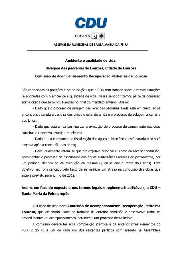 ASSEMBLEIA MUNICIPAL DE SANTA MARIA DA FEIRA  Ambiente e qualidade de vida: Selagem das pedreiras de Lourosa, Cidade de Lo...