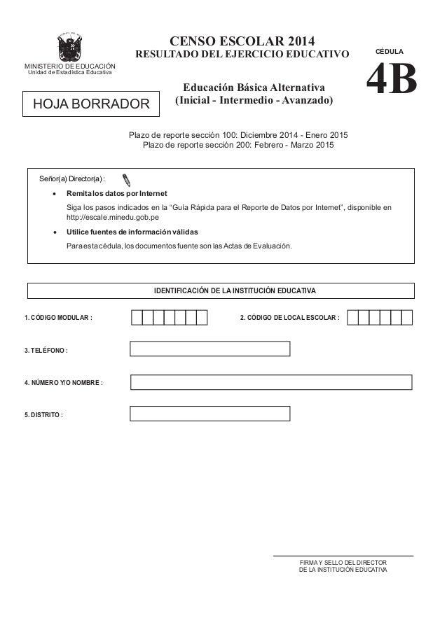 Plazo de reporte sección 100: Diciembre 2014 - Enero 2015 Plazo de reporte sección 200: Febrero - Marzo 2015 4. NÚMERO Y/O...