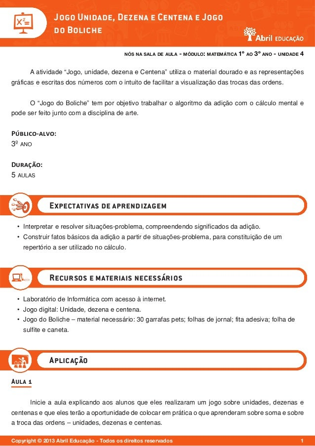 nós na sala de aula - módulo: matemática 1º ao 3º ano - unidade 4 Copyright © 2013 Abril Educação - Todos os direitos rese...