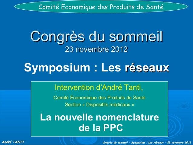 Comité Economique des Produits de Santé              Congrès du sommeil                        23 novembre 2012           ...