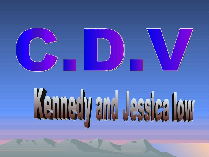 C.D.V Kennedy and Jessica low