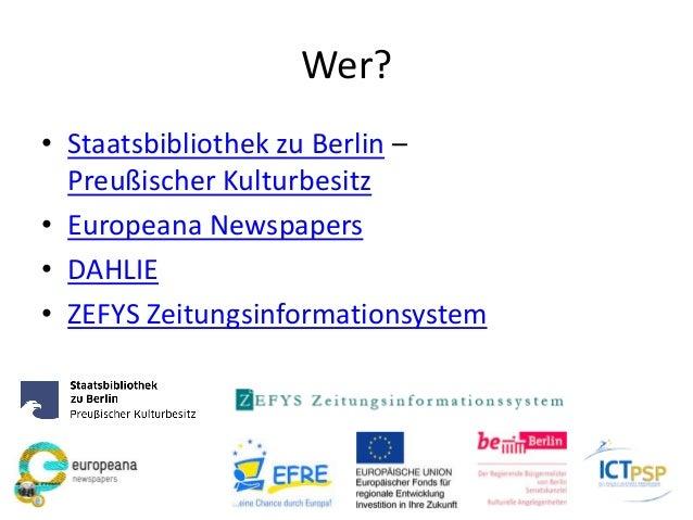 Wer? • Staatsbibliothek zu Berlin – Preußischer Kulturbesitz • Europeana Newspapers • DAHLIE • ZEFYS Zeitungsinformationsy...