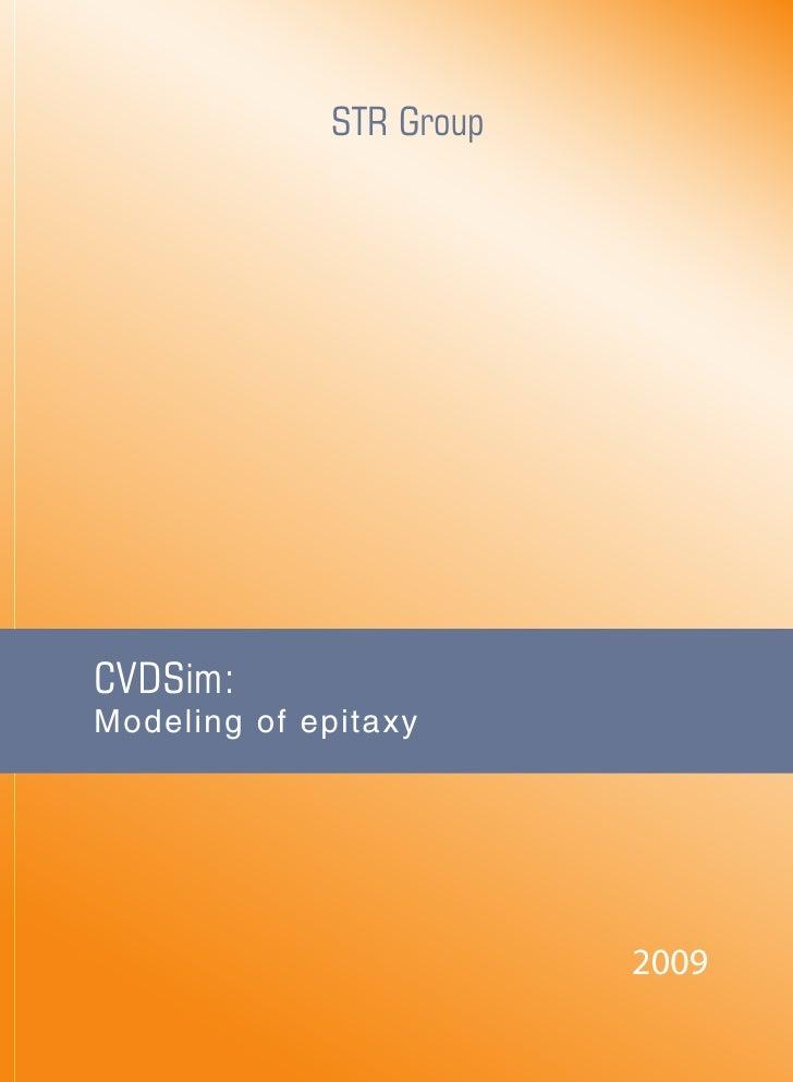 STR Group     CVDSim: Modeling of epitaxy                              2009