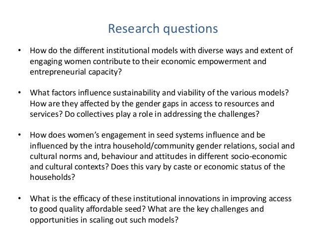Research questions • How do the different institutional models with diverse ways and extent of engaging women contribute t...