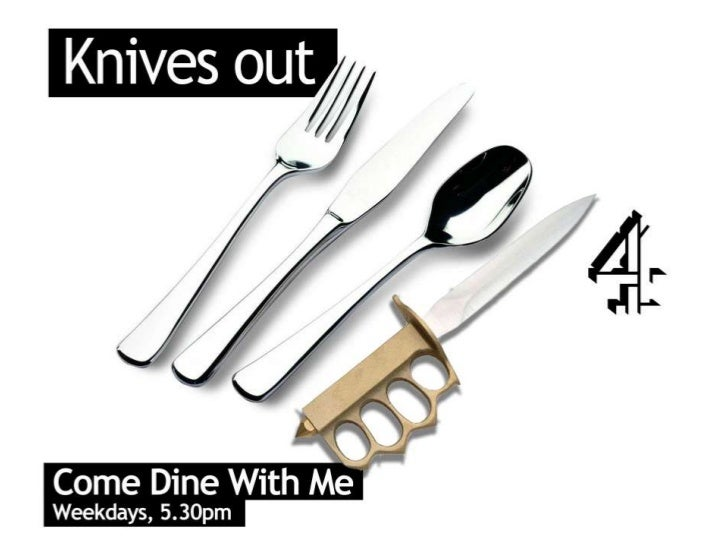 Channel Four poster ads - Come Dine With Me