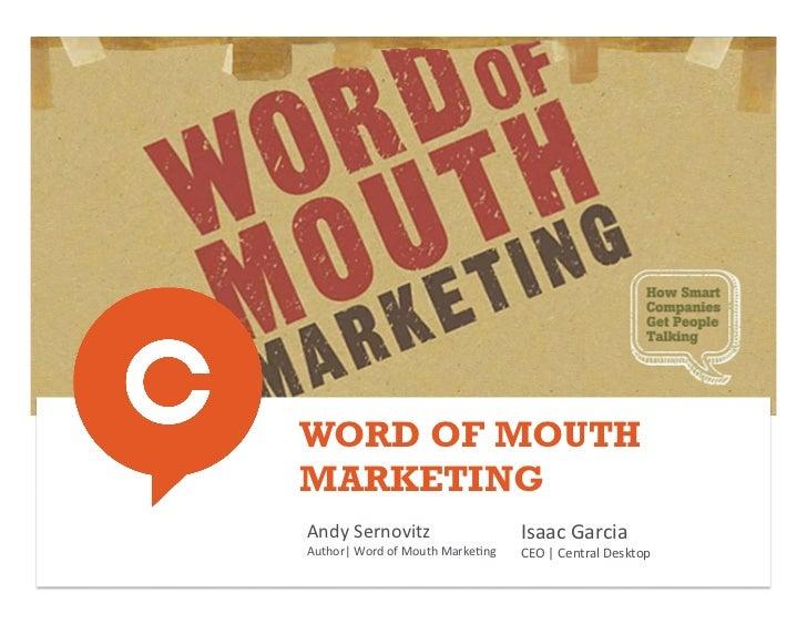 WORD OF MOUTHMARKETINGAndy Sernovitz                             Isaac Garcia Author| Word of Mouth Marke@...