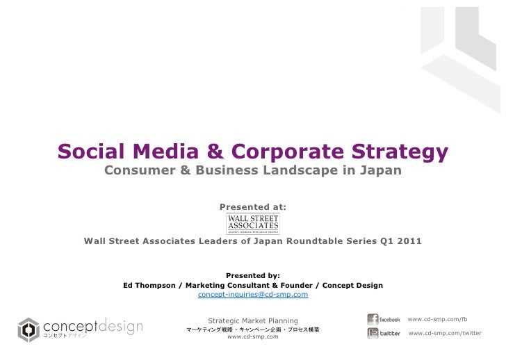 Social Media & Corporate Strategy        Consumer & Business Landscape in Japan                     Strategic Market Plann...