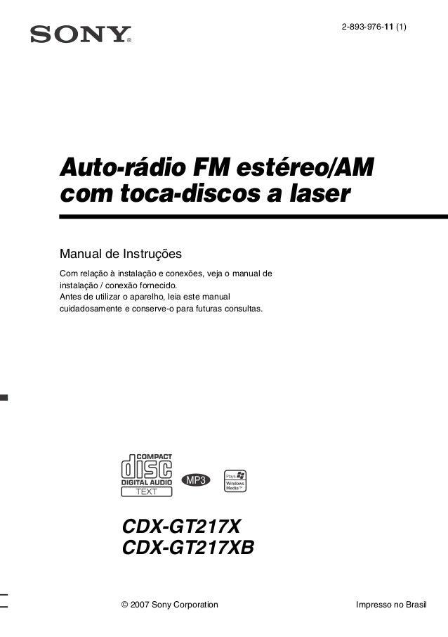 2-893-976-11 (1)Auto-rádio FM estéreo/AMcom toca-discos a laserManual de InstruçõesCom relação à instalação e conexões, ve...