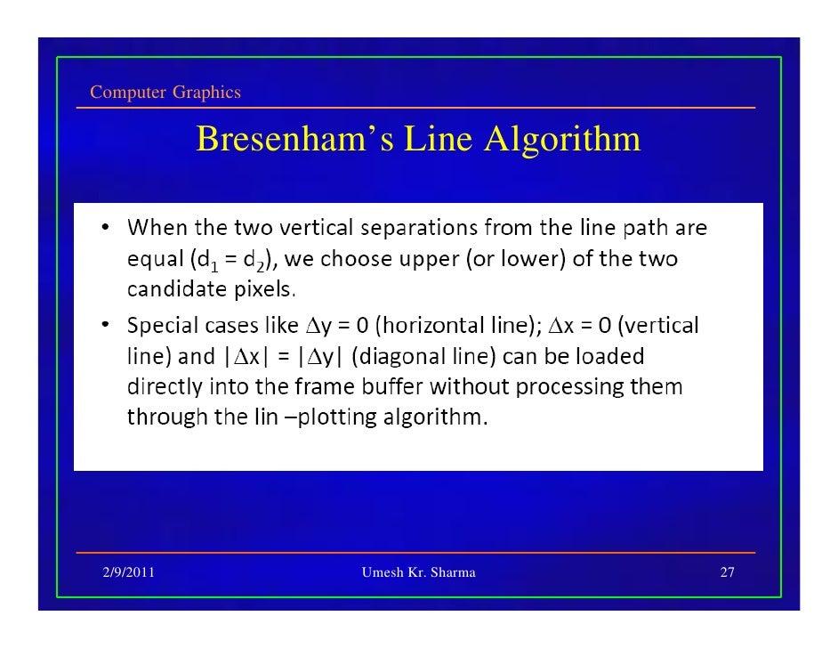 Bresenham Line Drawing Algorithm Easy Notes : Ce comp graphics jkm lecture