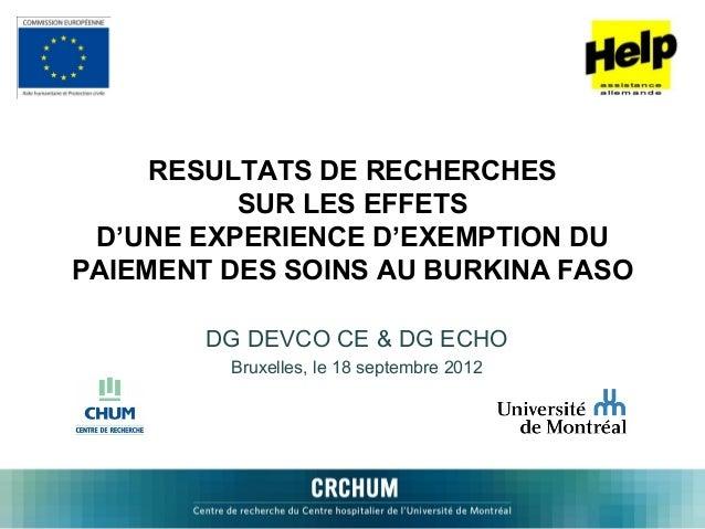 RESULTATS DE RECHERCHES          SUR LES EFFETS D'UNE EXPERIENCE D'EXEMPTION DUPAIEMENT DES SOINS AU BURKINA FASO        D...