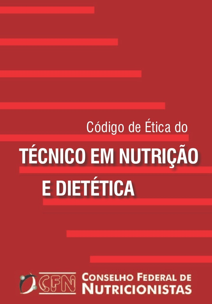 Código de Ética doTÉCNICO EM NUTRIÇÃO  E DIETÉTICA