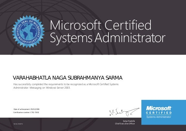 Satya Nadella Chief Executive Officer Microsoft Certified SystemsAdministrator Part No. X18-83716 VARAHABHATLA NAGA SUBRAH...