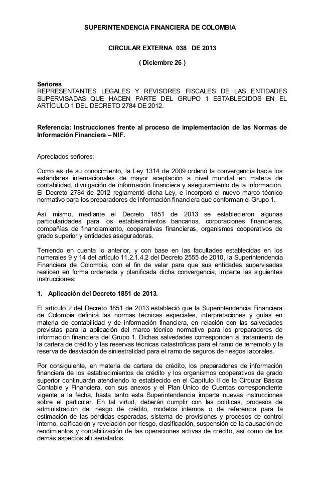SUPERINTENDENCIA FINANCIERA DE COLOMBIA CIRCULAR EXTERNA 038 DE 2013 ( Diciembre 26 ) Señores REPRESENTANTES LEGALES Y REV...