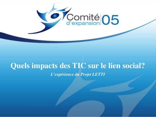 Quels impacts des TIC sur le lien social?            L'expérience du Projet LETTI