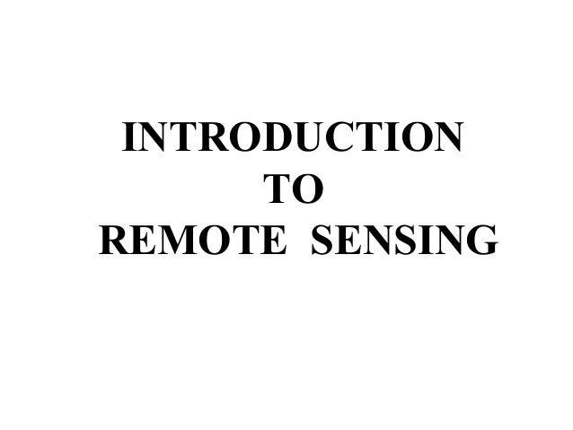 INTRODUCTION      TOREMOTE SENSING
