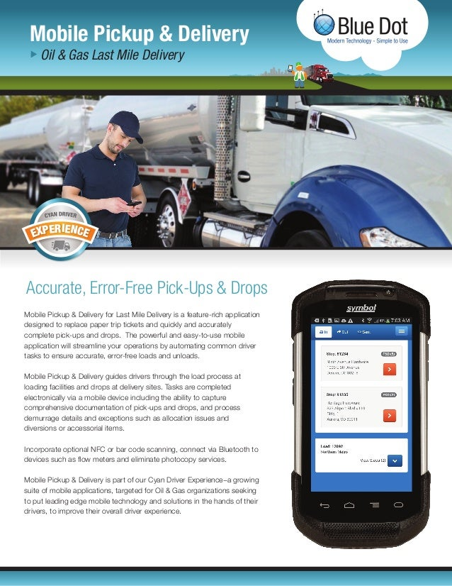 Oil & Gas Last Mile Delivery - Mobile Pickup & Delivery Solution