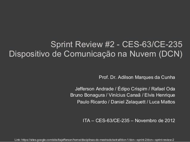 Sprint Review #2 - CES-63/CE-235Dispositivo de Comunicação na Nuvem (DCN)                                                 ...
