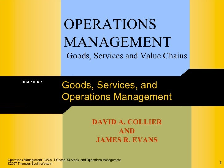 OPERATIONS                                    MANAGEMENT                                      Goods, Services and Value Ch...