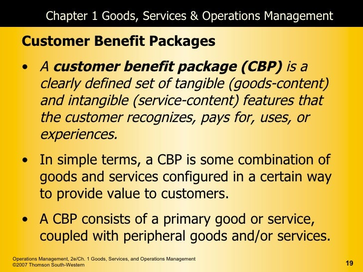 customer benefits package and operations management Study operations management ch 4-7 flashcards at proprofs - these flashcards   the customer benefit package from another, and win the customer's business.