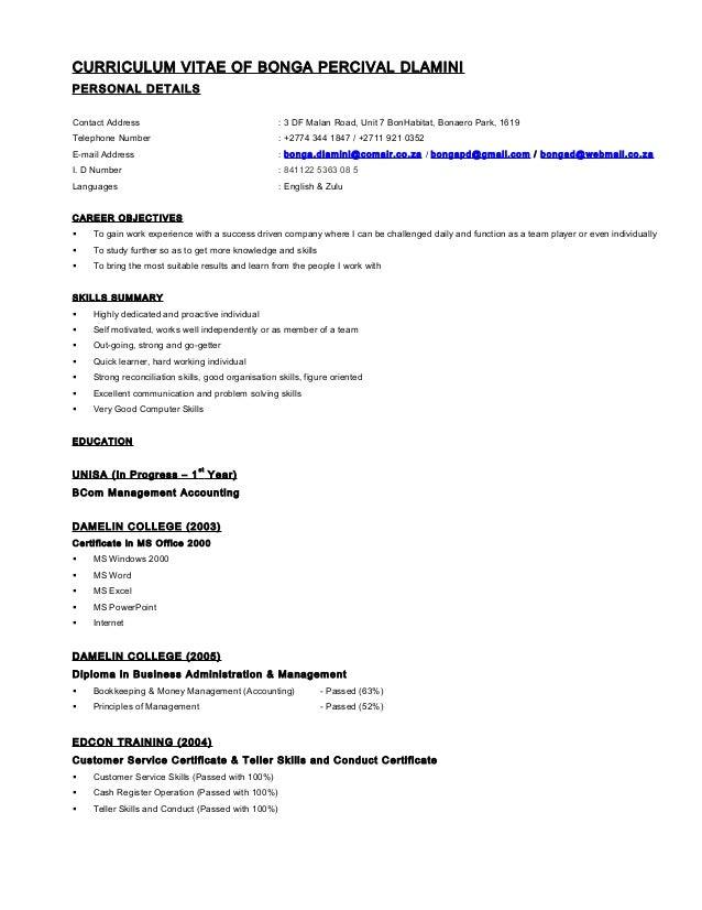 CURRICULUM VITAE OF BONGA PERCIVAL DLAMINI PERSONAL DETAILS Contact Address  : 3 DF Malan Road, ...