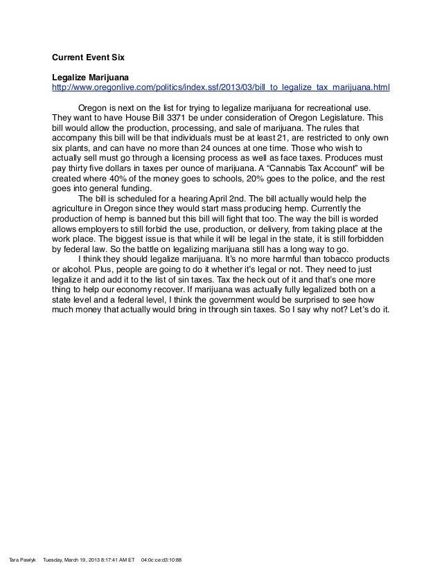 Current Event Six                 Legalize Marijuana                 http://www.oregonlive.com/politics/index.ssf/2013/03/...
