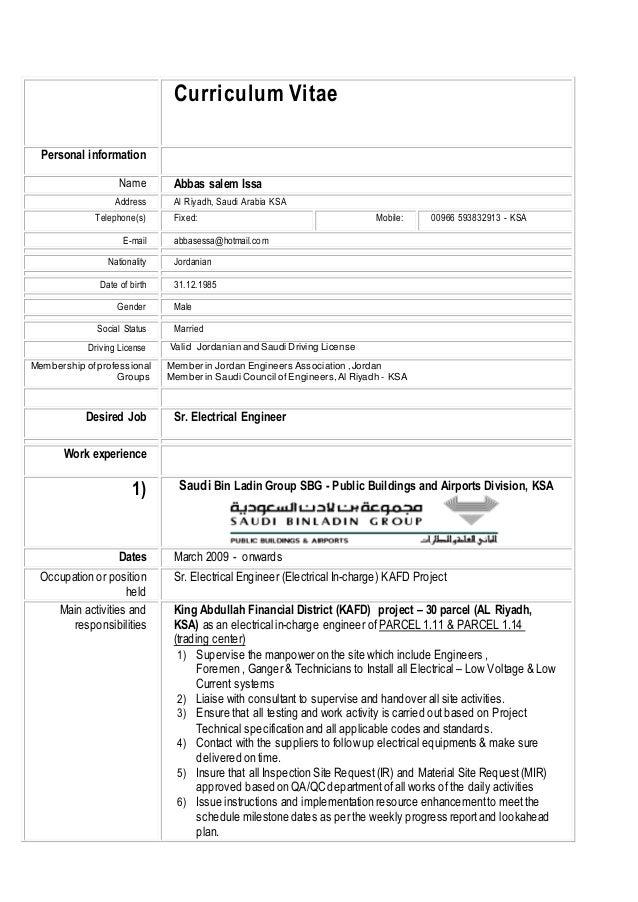 Curriculum Vitae Personal information Name Abbas salem Issa Address Al Riyadh, Saudi Arabia KSA Telephone(s) Fixed: Mobile...