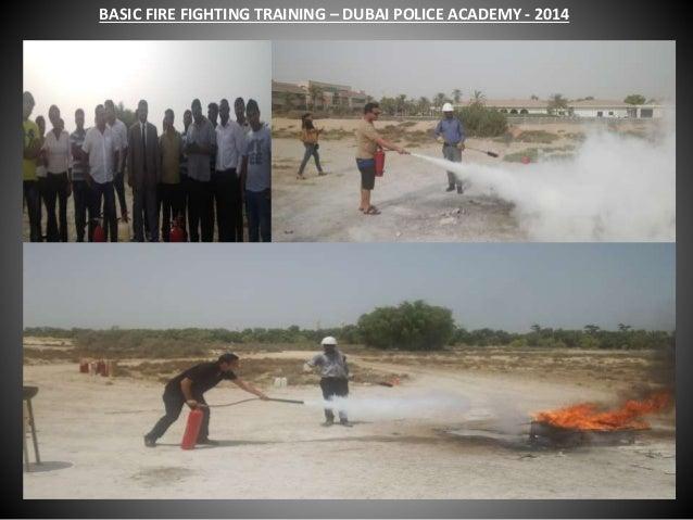 BASIC FIRE FIGHTING TRAINING – DUBAI POLICE ACADEMY - 2014