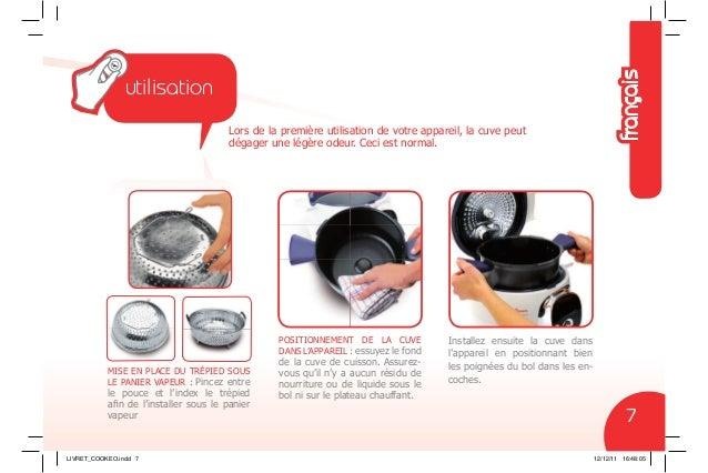 POSITIONNEMENT DE LA CUVE DANS L'APPAREIL : essuyez le fond de la cuve de cuisson. Assurez- vous qu'il n'y a aucun résidu ...