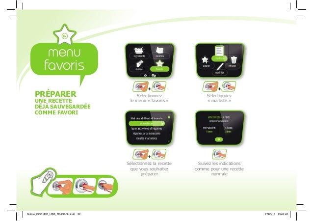 PRÉPARER UNE RECETTE DÉJÀ SAUVEGARDÉE COMME FAVORI ++ + Sélectionnez le menu « favoris » Sélectionnez « ma liste » Sélecti...