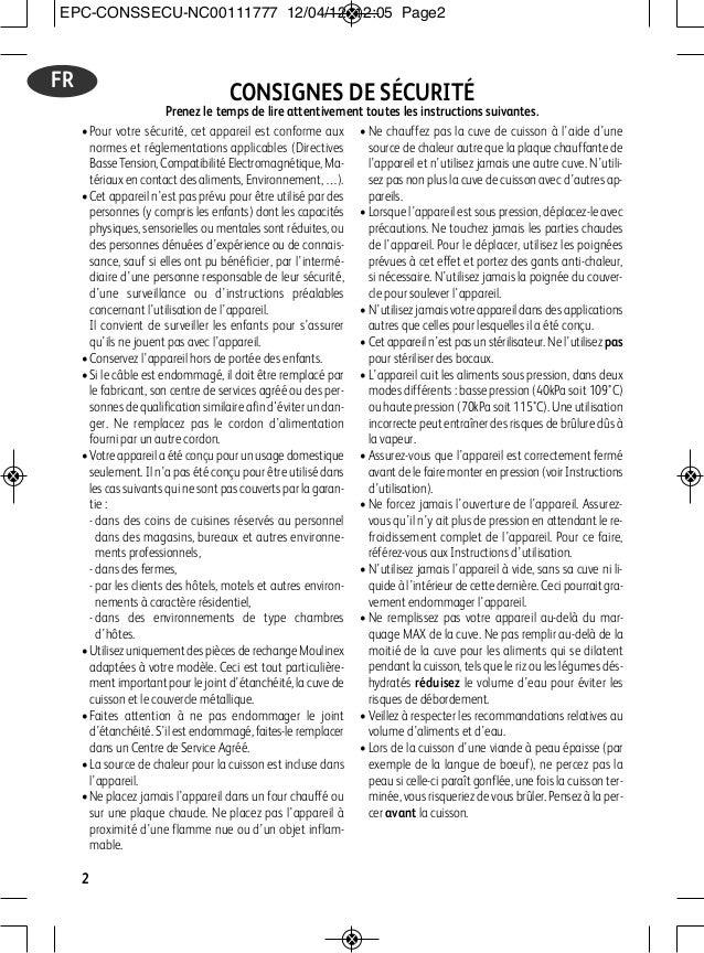 •Pour votre sécurité, cet appareil est conforme aux normes et réglementations applicables (Directives Basse Tension, Compa...