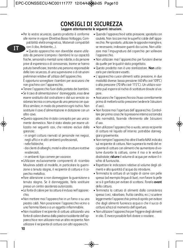 •Per la vostra sicurezza, questo prodotto è conforme alle norme in vigore (Direttiva Basso Voltaggio, Com- patibilità elet...