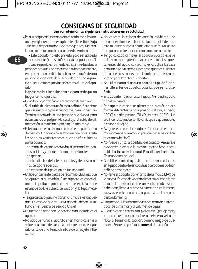 •Para su seguridad, este aparato es conforme a las nor- mas y reglamentaciones aplicables (Directivas Baja Tensión, Compat...