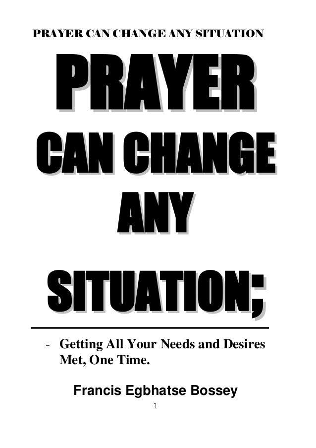 Prayercanchangeanysituation ebook prayercanchangeanysituation ebook prayer can change any situation 1 pprraayyeerr ccaann cchhaannggee aannyy ssiittuuaattiioonn getting all fandeluxe Choice Image