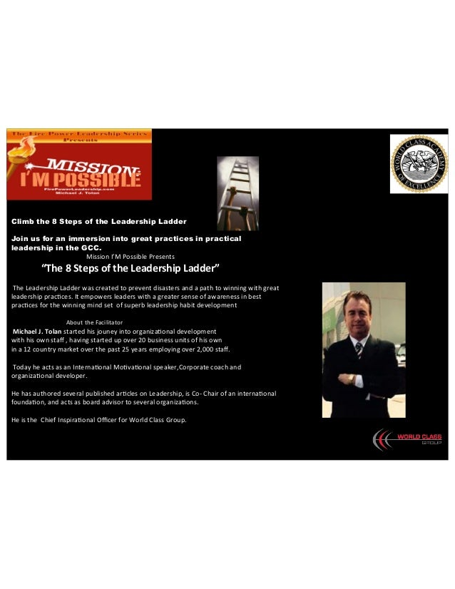 !!!!!!! Climb the 8 Steps of the Leadership Ladder Join us for an immersion into great practices in practical leadership i...