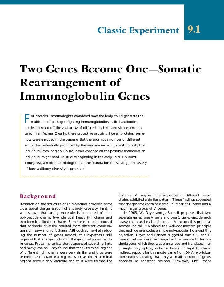 Classic Experiment                                        9.1   Two Genes Become One–Somatic Rearrangement of Immunoglobul...
