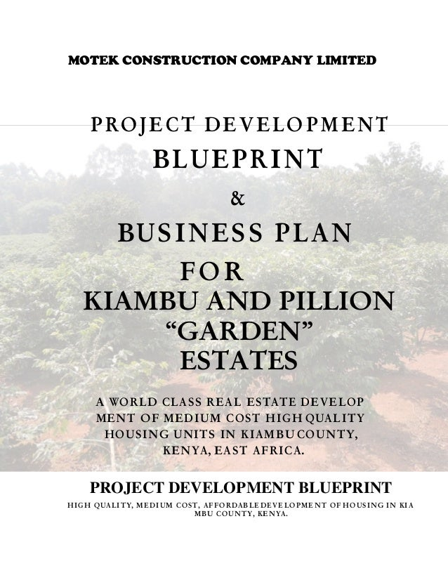 Blue print bus plan for motek revised1final motek construction company limited project development blueprint business plan for kiambu and pillion garden malvernweather Images