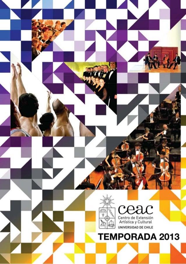 El Centro de Extensión Artística y Cultural de laUniversidad de Chile es la institución encargada de ges-tionar los conjun...