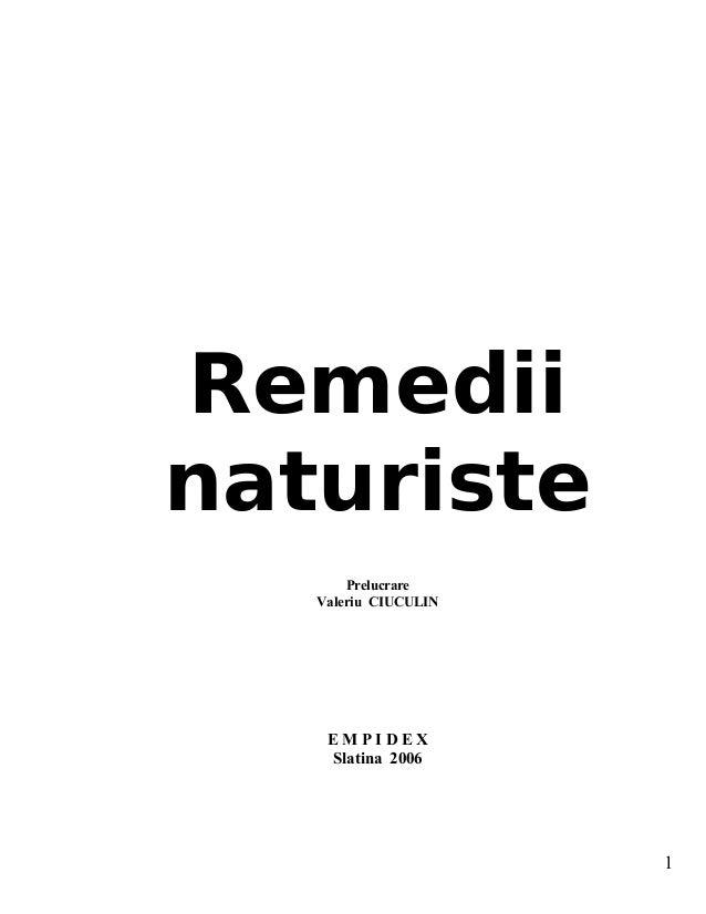 Remedii naturiste Prelucrare Valeriu CIUCULIN E M P I D E X Slatina 2006 1