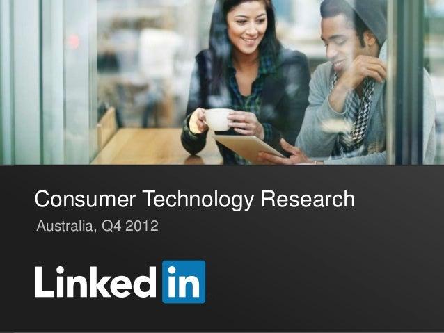 Consumer Technology ResearchAustralia, Q4 2012