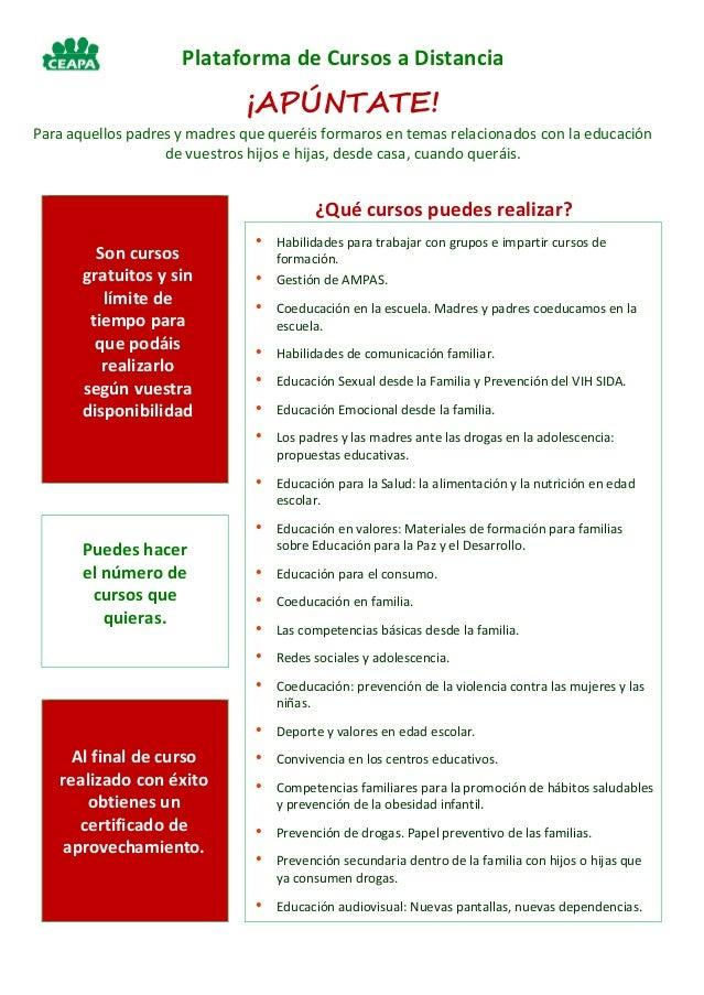 Plataforma de Cursos a Distancia ¡APÚNTATE! Para aquellos padres y madres que queréis formaros en temas relacionados con l...