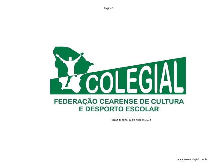 Página 1      segunda-feira, 21 de maio de 2012                                          www.cearacolegial.com.br