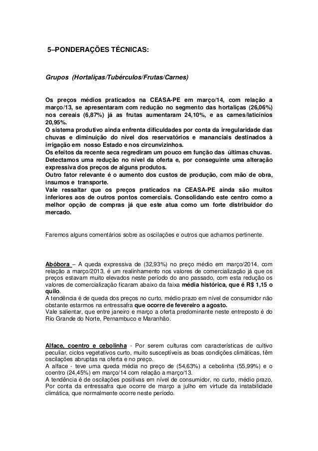 5–PONDERAÇÕES TÉCNICAS: Grupos (Hortaliças/Tubérculos/Frutas/Carnes) Os preços médios praticados na CEASA-PE em março/14, ...