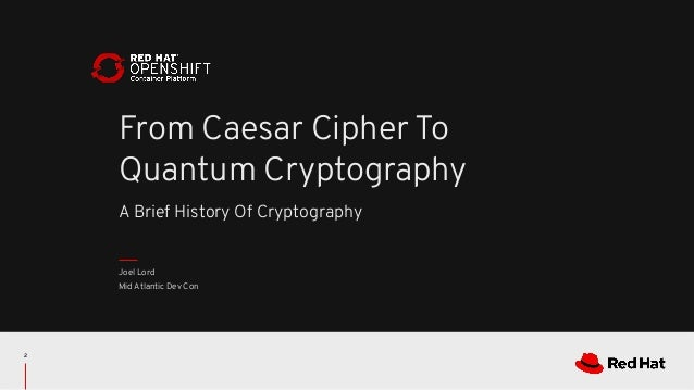 From Ceasar Cipher To Quantum Cryptography Slide 2